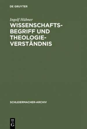 Wissenschaftsbegriff Und Theologieverst Ndnis