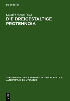 Dreigestaltige Protennoia