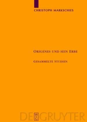 Origenes Und Sein Erbe