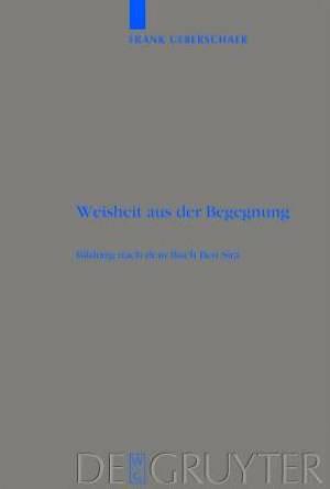 Weisheit Aus Der Begegnung = Wisdom from Encounter