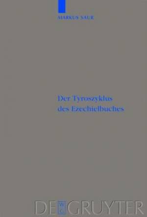 Der Tyroszyklus Des Ezechielbuches
