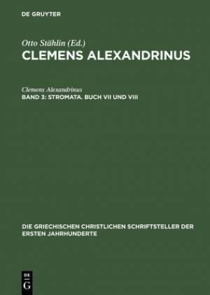 Stromata. Buch VII Und VIII