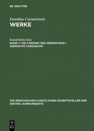 Die Chronik Des Hieronymus / Hieronymi Chronicon