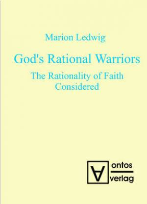 God's Rational Warriors