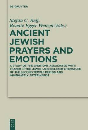Ancient Jewish Prayers and Emotions
