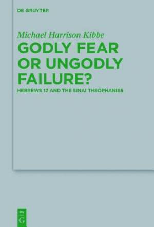 Godly Fear or Ungodly Failure?