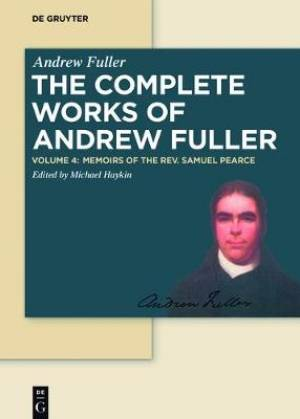 Memoirs of the Rev. Samuel Pearce