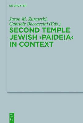 Second Temple Jewish 'Paideia' in Context
