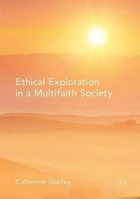 Ethical Exploration in a Multifaith Society
