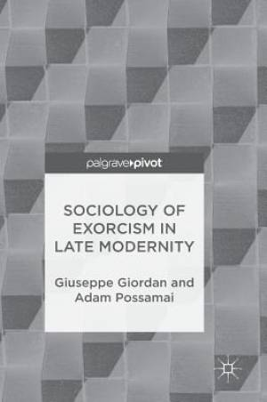 Sociology of Exorcism in Late Modernity