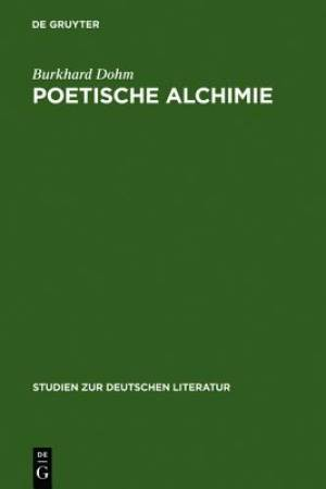 Poetische Alchimie