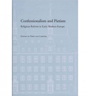 Confessionalism and Pietism