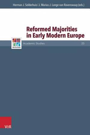 Reformed Majorities in Early Modern Europe