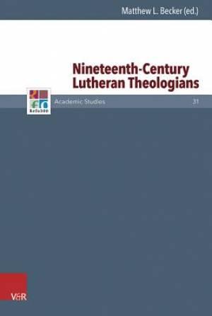 Nineteenth-Century Lutheran Theologians