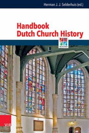 Handbook of Dutch Church History