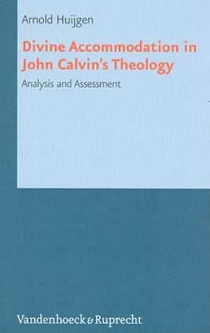 Divine Accommodation in John Calvin's Theology