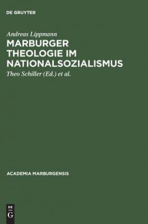 Marburger Theologie Im Nationalsozialismus