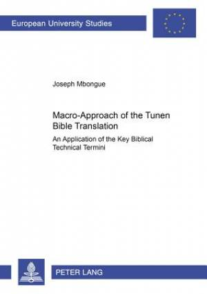 Macro-Approach of the Tunen Bible Translation
