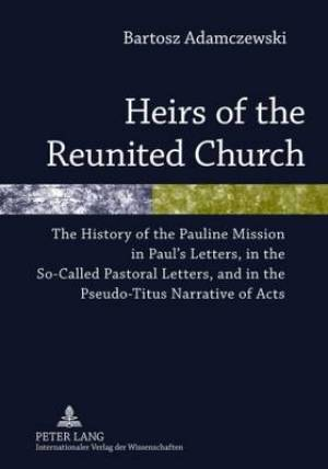 Heirs of the Reunited Church