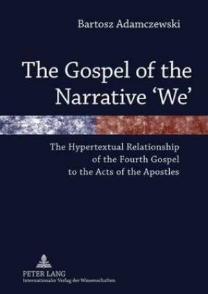 The Gospel of the Narrative 'We'