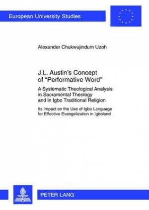 J. L. Austin's Concept of Performative Word