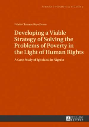 Developing a Viable Strategy of Solving the Problems of Poverty in the Light of Human Rights