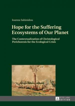 Hope for the Suffering Ecosystems of Our Planet