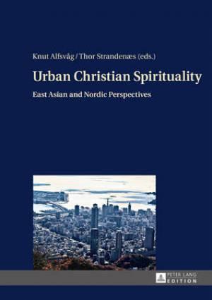 Urban Christian Spirituality