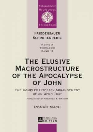 The Elusive Macrostructure of the Apocalypse of John