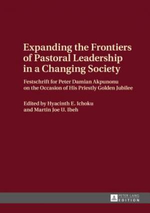 Expanding the Frontiers of Pastoral Leadership in a Changing Society
