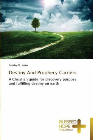 Destiny and Prophecy Carriers