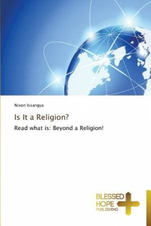 Is It a Religion?
