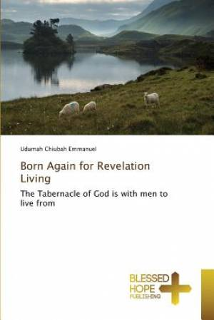 Born Again for Revelation Living