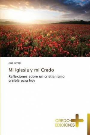 Mi Iglesia y Mi Credo