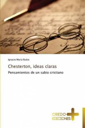 Chesterton, Ideas Claras