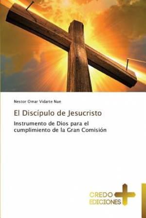El Discipulo de Jesucristo