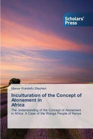 Inculturation of the Concept of Atonement in Africa