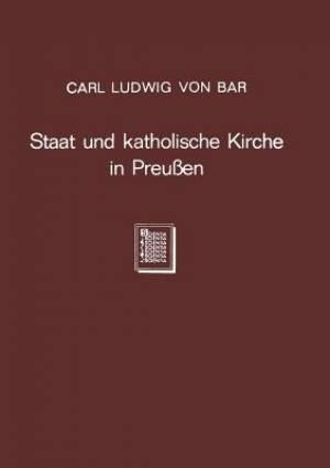 Staat Und Katholische Kirche in Preussen