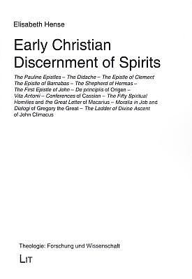 Early Christian Discernment of Spirits