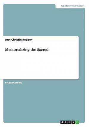 Memorializing the Sacred