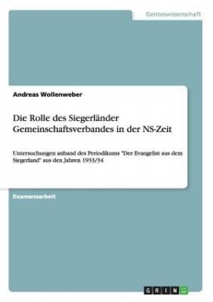 Die Rolle Des Siegerlander Gemeinschaftsverbandes in Der NS-Zeit