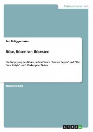 Bose, Boser, Am Bosesten