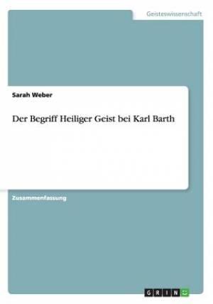 Der Begriff Heiliger Geist Bei Karl Barth