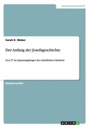Der Anfang Der Josefsgeschichte