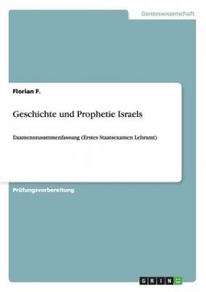 Geschichte Und Prophetie Israels