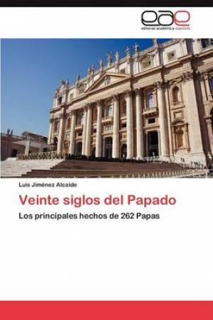Veinte Siglos del Papado