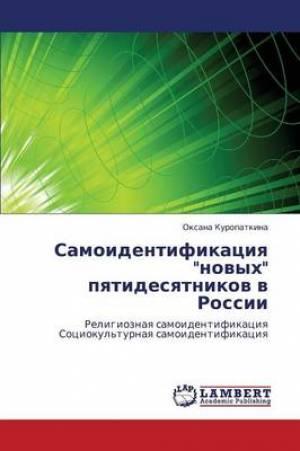 Samoidentifikatsiya Novykh Pyatidesyatnikov V Rossii