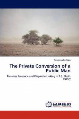 The Private Conversion of a Public Man