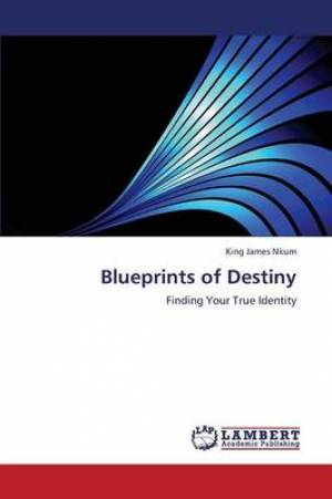 Blueprints of Destiny