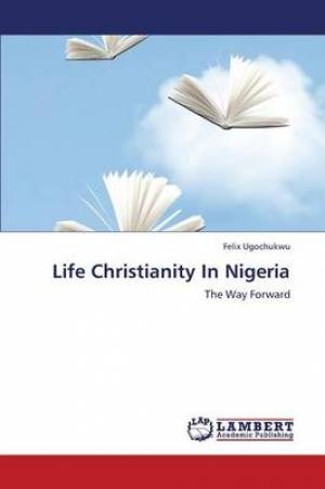 Life Christianity in Nigeria